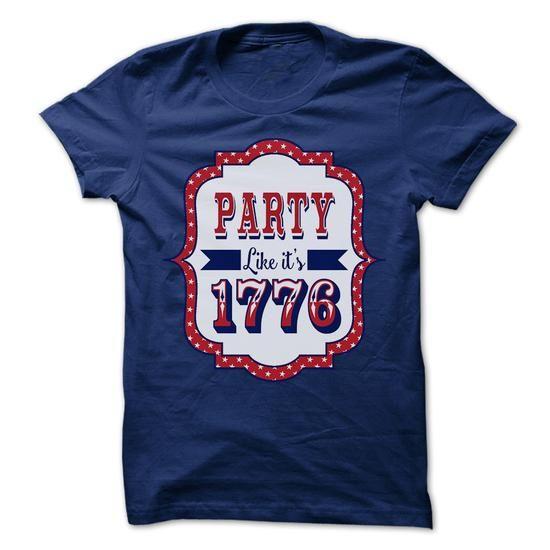 Party Like Its 1776 T Shirts, Hoodie Sweatshirts