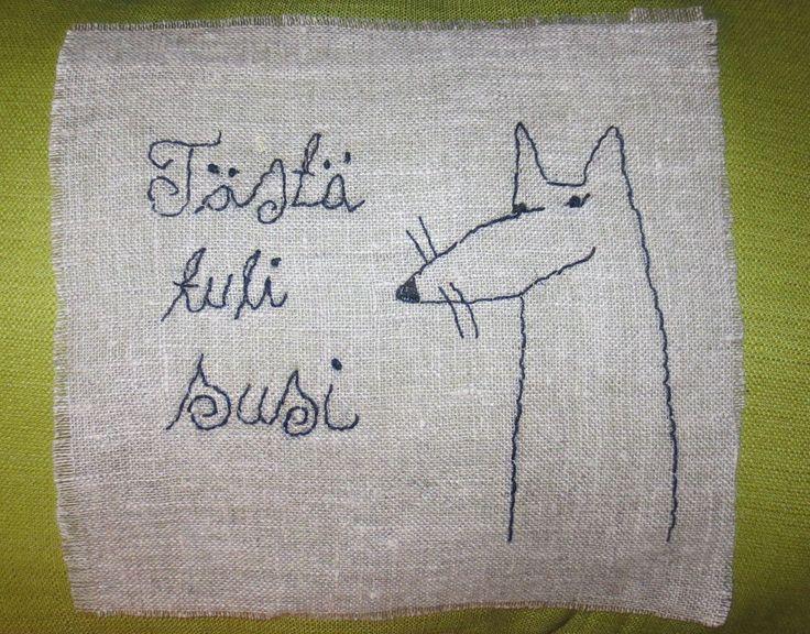 Embroidery: Tästä tuli susi!