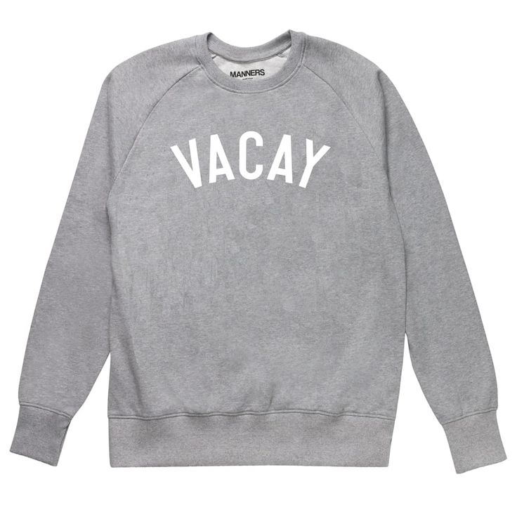 VACAY sweat grey via MANNERS Apparel. Click on the image to see more!