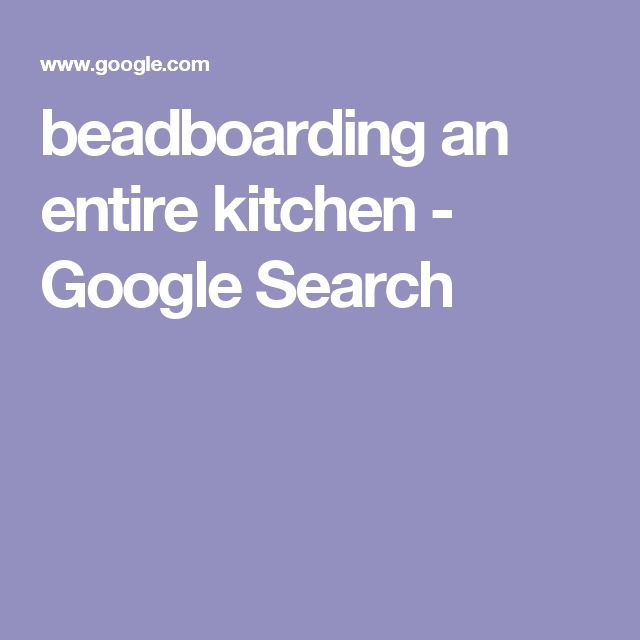 beadboarding an entire kitchen - Google Search