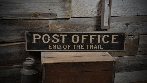 Post Office End of the Trail Sign - Primitive Rustic Hand Made Vintage Wooden ENS1000278