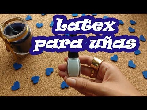 Latex Para Uñas - YouTube