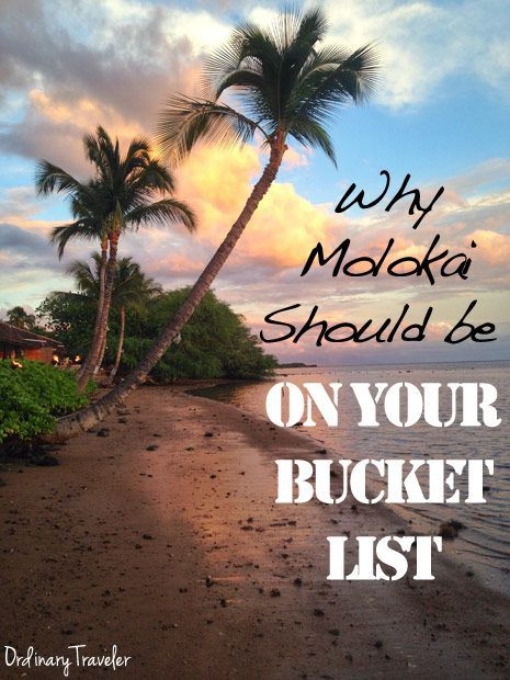 Why Molokai in Hawaii should be on your travel bucket list