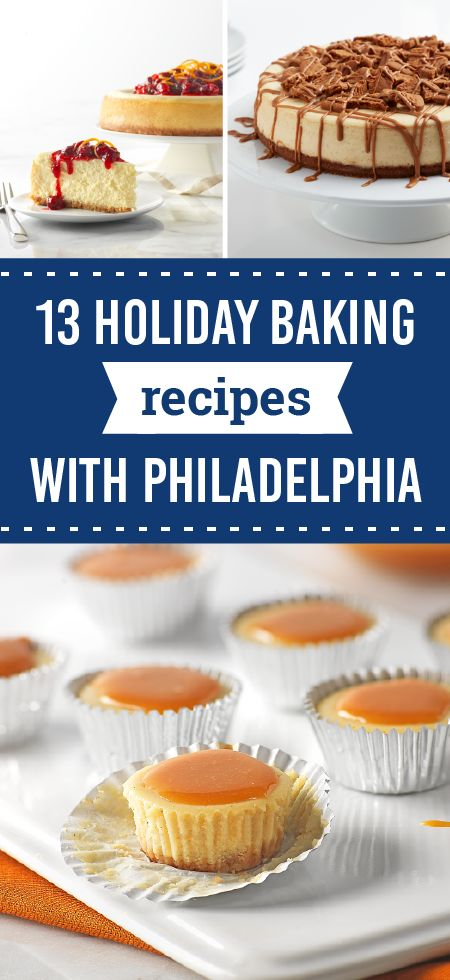 13 Holiday Baking with PHILADELPHIA – The best ingredients make the best recipes, especially when it comes to our PHILADELPHIA Holiday Cheesecake recipes. So, make your seasonal desserts and all your holiday favorites with PHILADELPHIA Cream Cheese to make sure that any sweet treat will be a favorite with party guests.