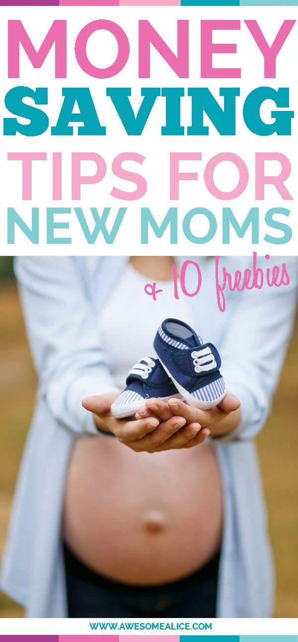 Money-saving tips for new moms + 10 freebies - Awesome Alice Are you budgeting for a baby? Try some of these money-saving tips for new moms to make prep for your new miracle as stress-free as possible! #budget #baby #savemoney #pregnant