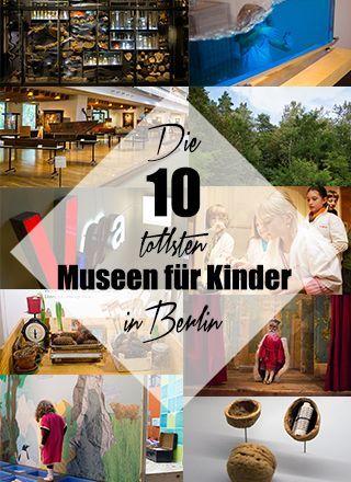 Top 10 Museen für Kinder in Berlin