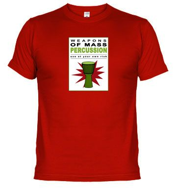 Weapons of mass percussion III - Djembe. Buy online on http://percussion.spreadshirt.net/