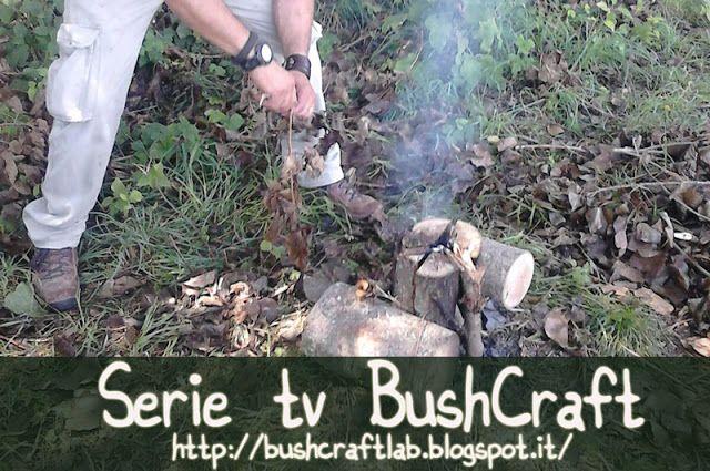 Bushcraft Lab Italia: Serie Tv Bushcraft