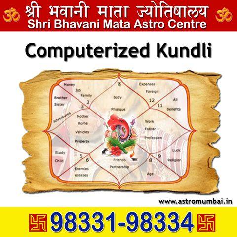 We make Computerized Janamkundli for you and Also provide other cosmic Services under one roof. Shri Bhavani Mata Astro Centre Shop 1, Shanti Sadan Building, Opp. Meenatai Thackrey Statue, Near Shivaji Park Main gate, Dadar (w) Mumbai 400028 Call: 98331-98334 http://www.astromumbai.in/ https://www.facebook.com/Astromumbai28/