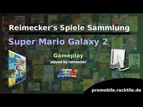 Reimecker's Spiele Sammlung : Super Mario Galaxy 2