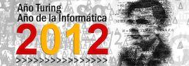 Año Turing, año de la Informática.  http://www.um.es/informatica/index.php?pagina=noticias_antiguas&fecha=11_2012