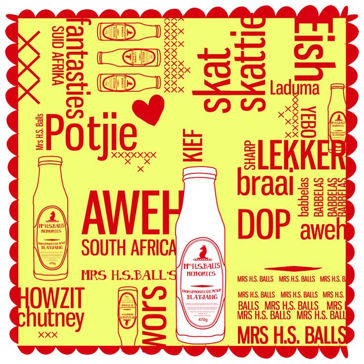 Mrs.Ball's chutney south african slang