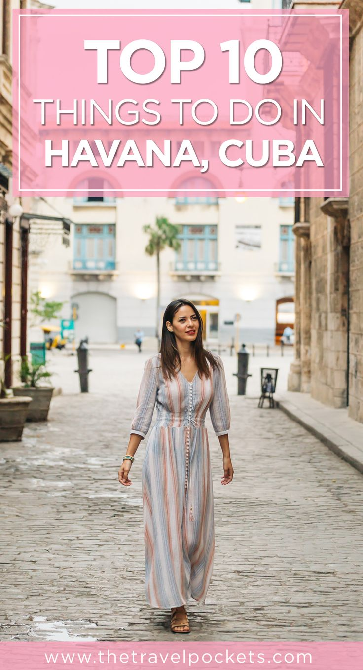 2017 Guide to Top 10 Things To Do in Havana, Cuba