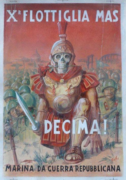 """10th Flotilla MAS Republican Navy"" Italian Fascist propaganda poster from World War II. P.S. Skeleton Guy didn't help them."