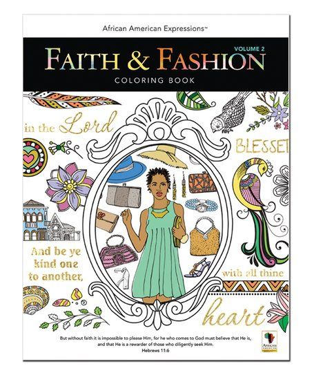 African American Expressions Faith & Fashion Vol. II Coloring Book | zulily