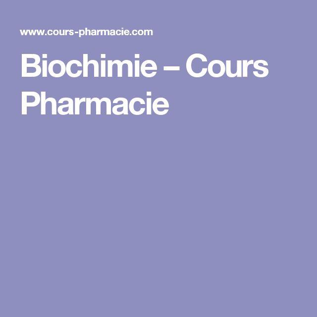 Biochimie –  Cours Pharmacie