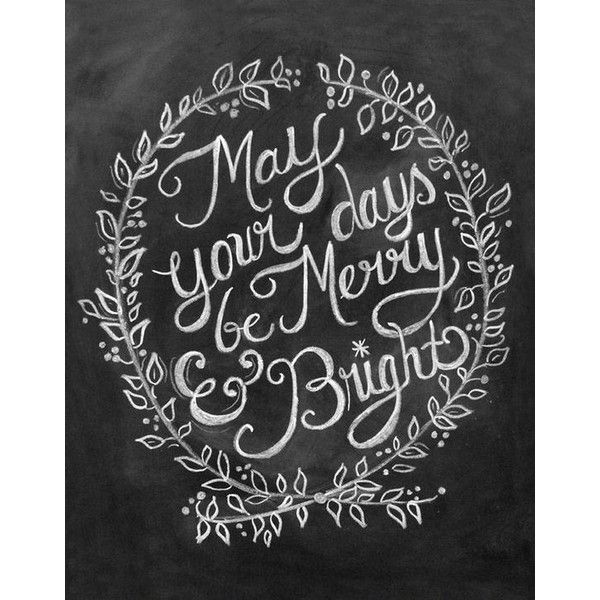 Merry & Bright Christmas Chalkboard Art Print   Pretty Things ❤ liked on Polyvore featuring home, home decor, christmas and christmas home decor