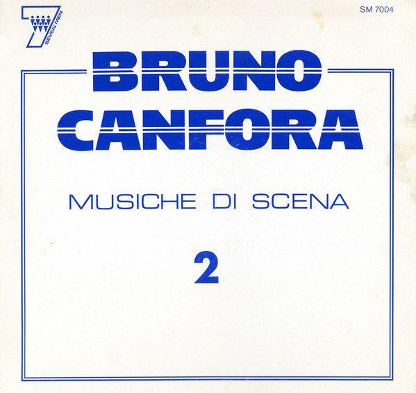 Bruno Canfora - Musiche Di Scena N. 2 (Vinyl, LP) at Discogs
