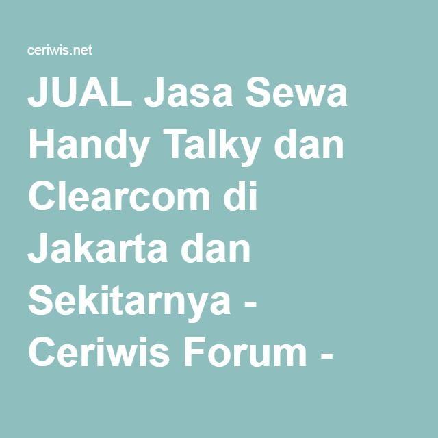 www.bbcom.id | JUAL Jasa Sewa Handy Talky dan Clearcom di Jakarta dan Sekitarnya - Ceriwis Forum - Komunitas dan Jual beli di indonesia