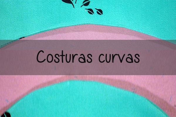 Costuras en curvas. ¡Seguimos aprendiendo a coser!