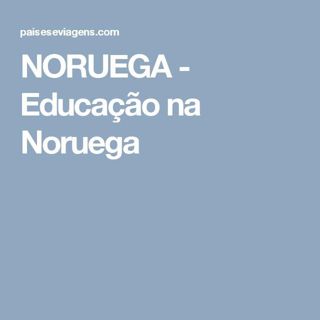 NORUEGA - Educação na Noruega