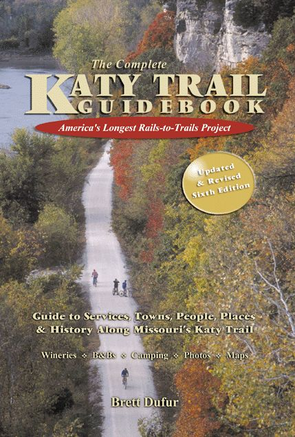 Katy Trail Guidebook. The definitive guide to Katy Trail State Park in Missouri. Cycling St. Louis... Hike, Bike, Explore, Float, Paddle or Pedal Missouri's Outdoor Daytrip and Weekend Getaway Destinations with Pebble Publishing Guidebooks as your guide!