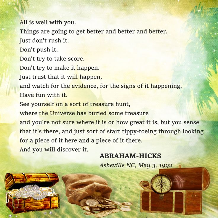 ABRAHAM-HICKS - ''Things are going to get better and better and better.''