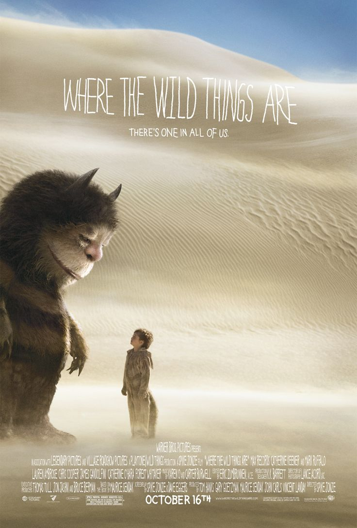 Where the Wild Things Are (2009) starring Max Records, James Gandolfini, Lauren Ambrose, Chris Cooper, Paul Dano, Michael Berry Jr., Catherine O'Hara, and Forest Whitaker. Directed by Spike Jonze.