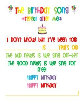 This is a cute birthday song/poem that you can fill out for each student, OR laminate and hang in your classroom!  ...