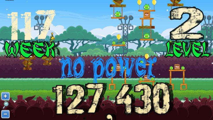 #Angry_Birds _Friends_Tournament_Week _117 #level_1 no power #Angry_Birds _Friends_Tournament_Week _117 #level_2 no power #Angry_Birds _Friends_Tournament_Week _117 #level_3 no power #Angry_Birds _Friends_Tournament_Week _117 #level_4 no power #Angry_Birds _Friends_Tournament_Week _117 #level_5 no power #Angry_Birds _Friends_Tournament_Week _117 #level_6 no power