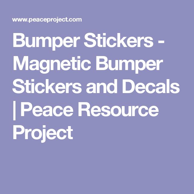 Bumper Stickers - Magnetic Bumper Stickers and Decals | Peace Resource Project