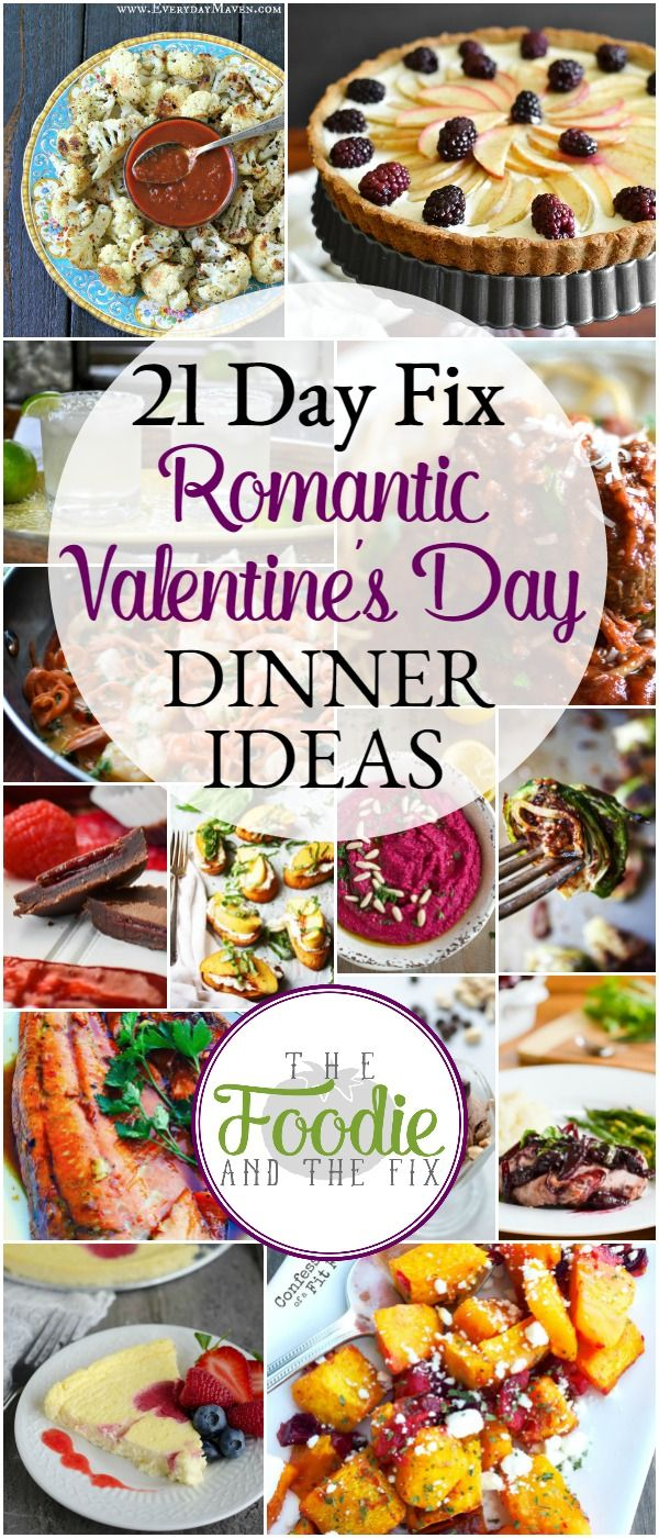 Healthy, 21 Day Fix approved Romantic Dinner Ideas for Valentine's Day (or any special day!) from cocktails to dessert!