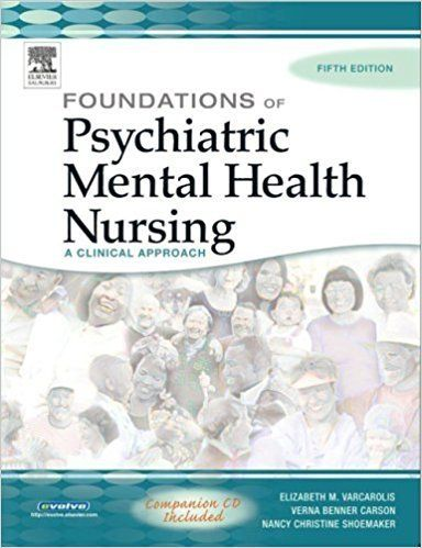 Test Bank For Foundations Of Psychiatric Mental Health Nursing A