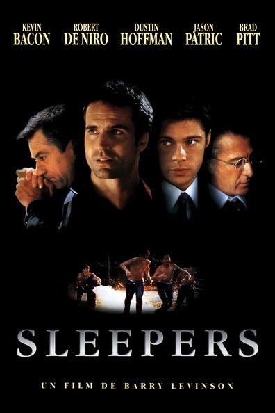 Sleepers (1996) Regarder Sleepers (1996) en ligne VF et VOSTFR. Synopsis: Au milieu des années soixante, quatre gamins du quartier populaire de Hell's Kitchen de N...