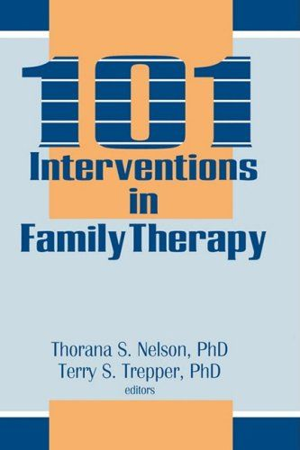 101 Interventions in Family Therapy (Haworth Marriage and the Family) « LibraryUserGroup.com – The Library of Library User Group