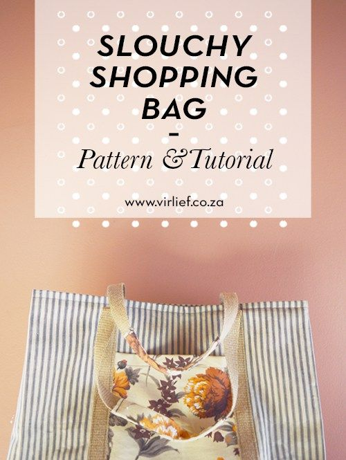 Step-by-step DIY tutorial & pattern to make a slouchy shopping bag. Pretty enough to hang on a wall! || by the Vir Lief blog