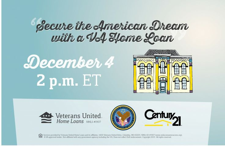 Join Our VA Home Loan Conversation with VA and CENTURY 21