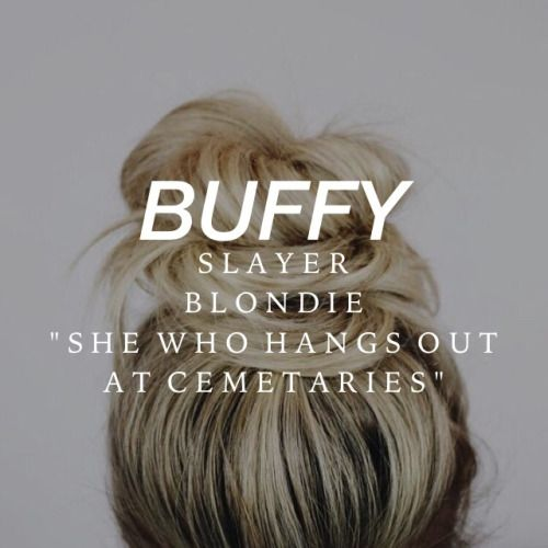strangerthiings: BUFFY THE VAMPIRE SLAYER : ↳ character...