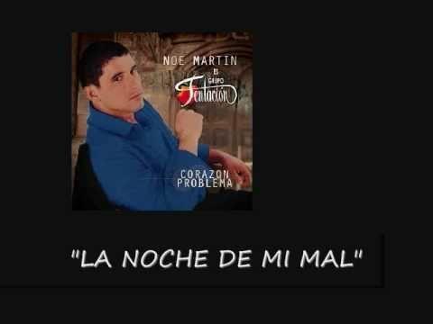 "GRUPO TENTACION ""MIX DE CANCIONES"" CANTA NOE MARTIN - YouTube"