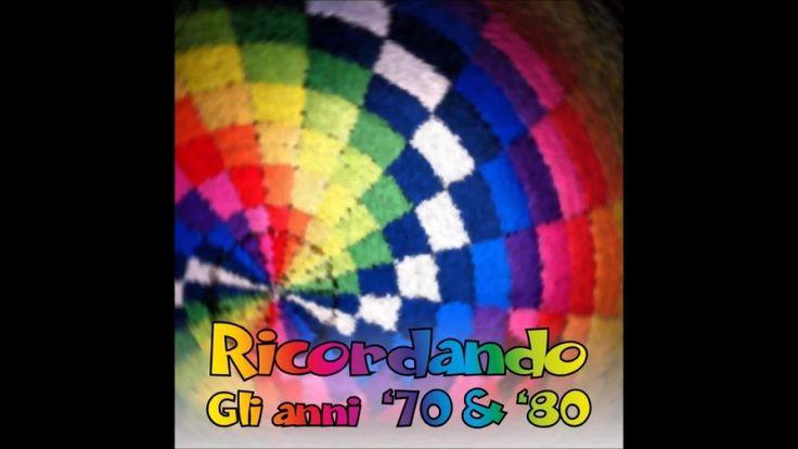 Musica italiana anni '70 - '80 - Best italian music 70's - 80's