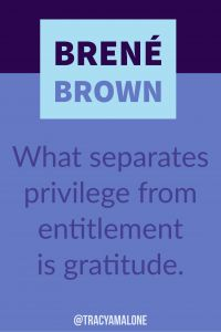 What separates privilege from entitlement is gratitude. #BreneBrown, #Narcissism, #Narcissistic, #narcissistscruel, #manipulation, #Narcissismexpert, #Psychology, #Sociopath, #NPD, #narcissisticpersonalitydisorder , #Codependency, #Manipulation, #PTSD, #CPTSD, #EmotionalAbuse, #DomesticAbuse, #Abuse, #MentalIllness, #Support, #Depression, #Help, #Healing, #Heal, #Codependent, #TracyMalone, #Tracyamalone, #recovery, #redflags, #gaslighting, #lovebombing, #love, #divorce, #relationship…