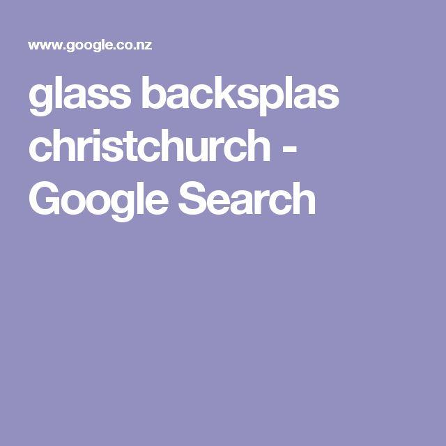 glass backsplas christchurch - Google Search