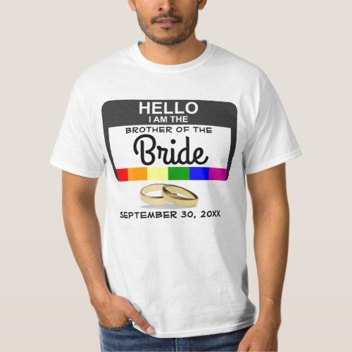 Brother of the Bride Rainbow Flag Name Badge T-Shirt