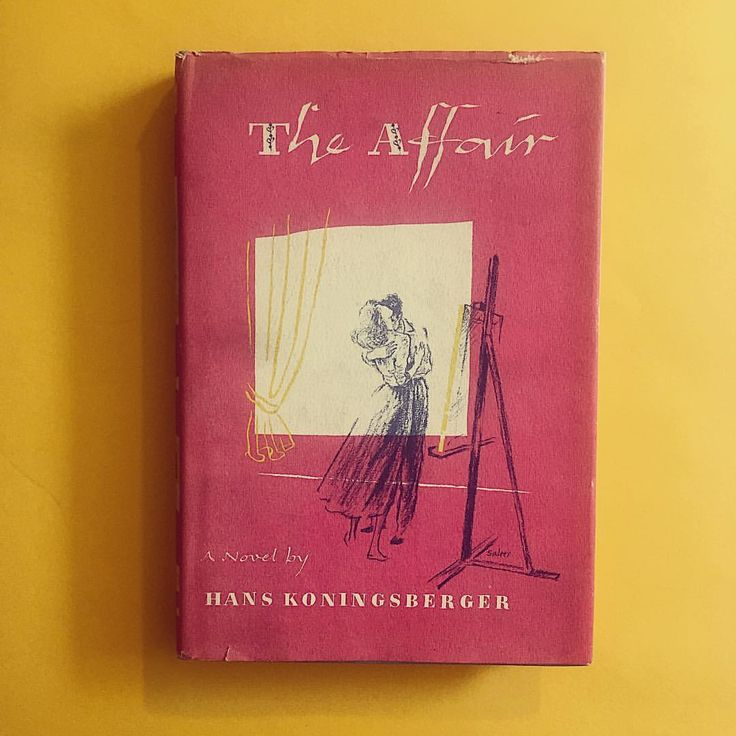 """The Affair,"" a novel by Hans Koningsberger, c. 1958, published by Alfred A. Knopf"