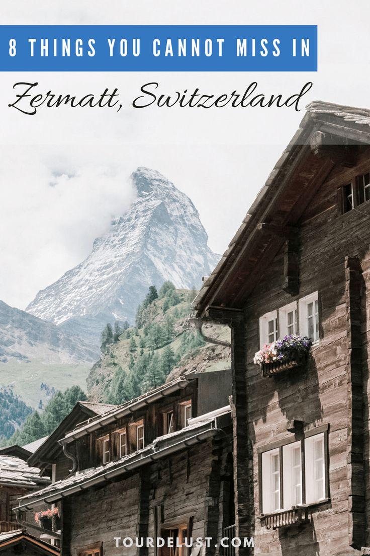 8 things you cannot miss in Zermatt, Switzerland