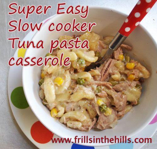 Tuna Pasta Casserole in the Slow Cooker - Easy Peasy! Ooooooooo chad only you
