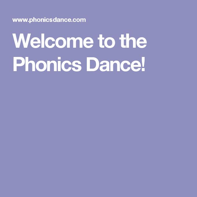 Welcome to the Phonics Dance!