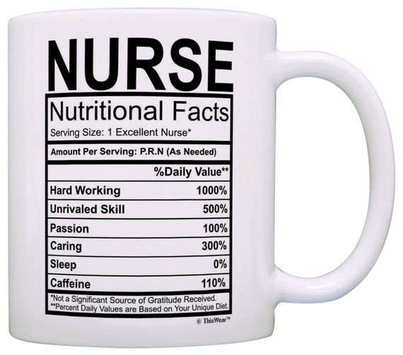 Nurse Gifts Nurse Nutritional Facts Label Nursing Gag Gift Etsy Nutrition Facts Mom Coffee Funny Coffee Mugs