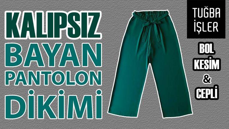 Bol Pantolon Dikimi – Kalıpsız Bol Kesim Bayan Pantolon Yapımı (KENDİN Y…