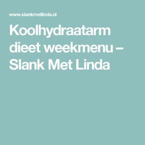 Koolhydraatarm dieet weekmenu – Slank Met Linda